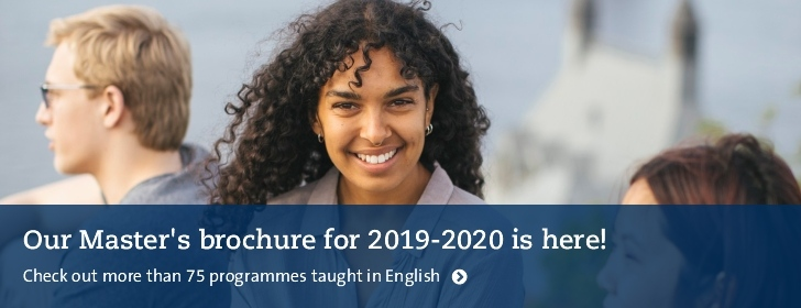 Our Master's brochure for 2019 - 2020 is here! Check out more than 75 programmes taught in English