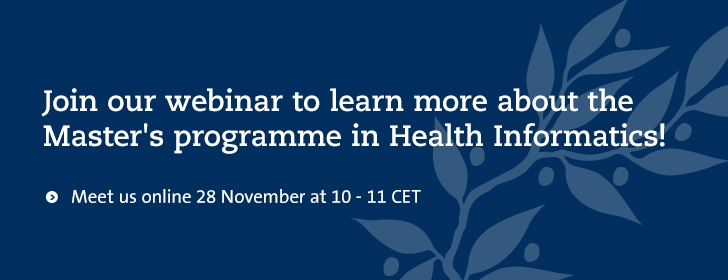 Join our webinar to learn more about the  Master's programme in Health Informatics!